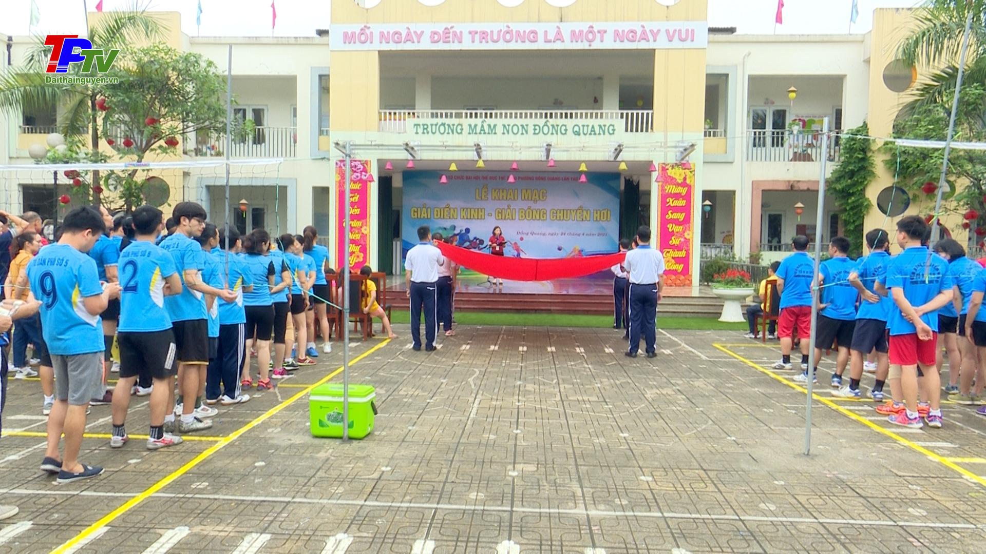 Phường Đồng Quang khai mạc Giải Bóng chuyền hơi, giải Điền kinh.